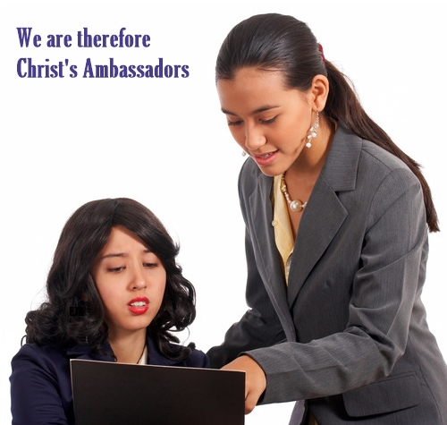 We Are Ambassadors Of Christ